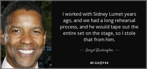 quote-i-worked-with-sidney-lumet-years-ago-and-we-had-a-long-rehearsal-process-and-he-would-denzel-washington-154-84-04