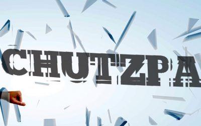 Let's talk Chutzpah